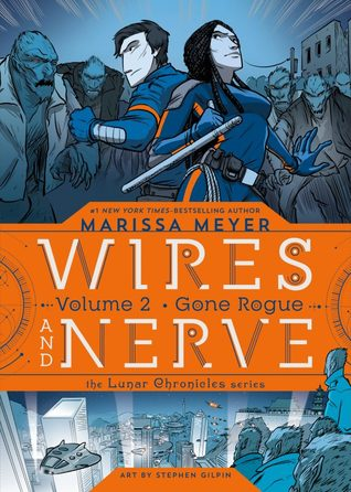 Review: Wires and Nerve, Volume 2: Gone Rogue