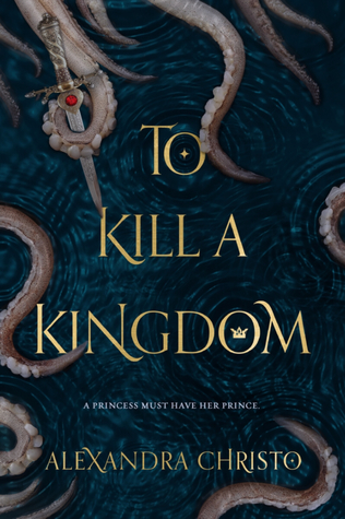 Review: To Kill a Kingdom
