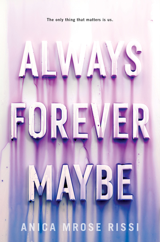 ARC Review: Always ForeverMaybe