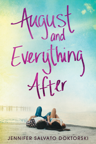 ARC Review: August and EverythingAfter