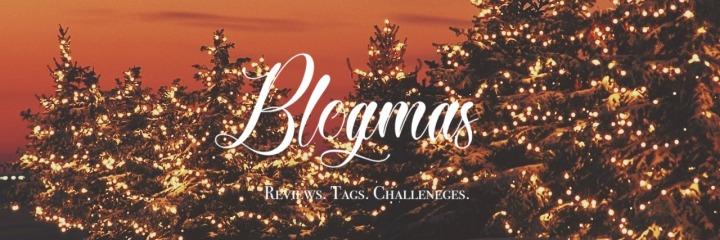Blogmas: November 2018 WrapUp