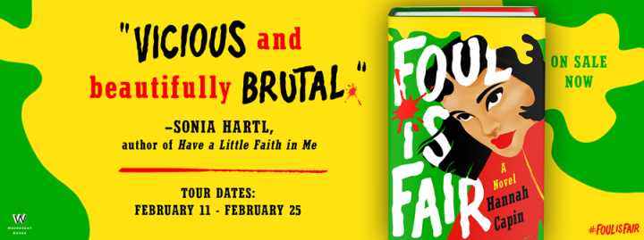 Blog Tour | Foul Is Fair by Hannah Capin