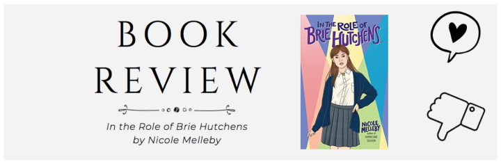 Blog Tour | Review: In the Role of Brie Hutchens