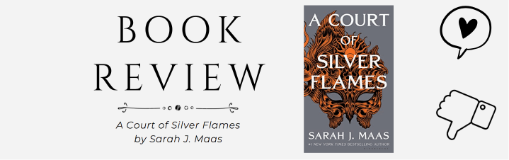 Review: A Court of Silver Flames by Sarah J.Maas